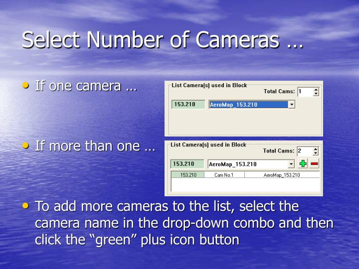 Select Number of Cameras …