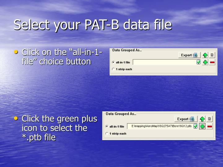 Select your PAT-B data file
