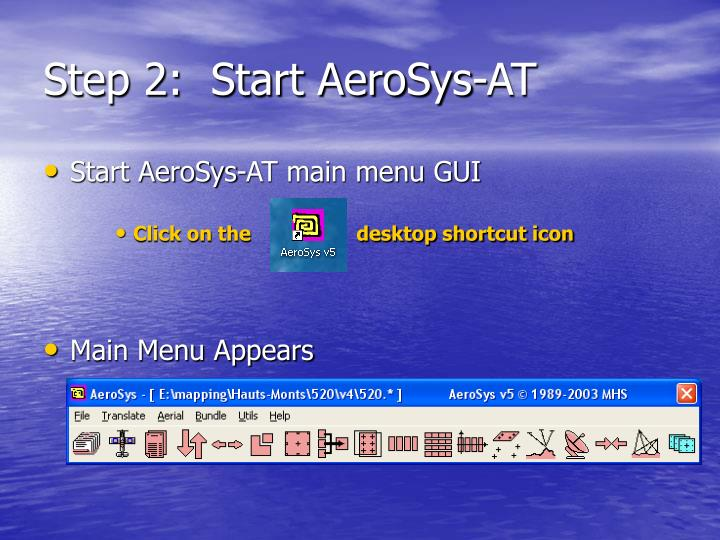 Step 2:  Start AeroSys-AT