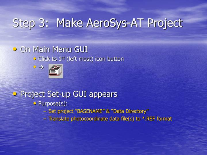 Step 3:  Make AeroSys-AT Project