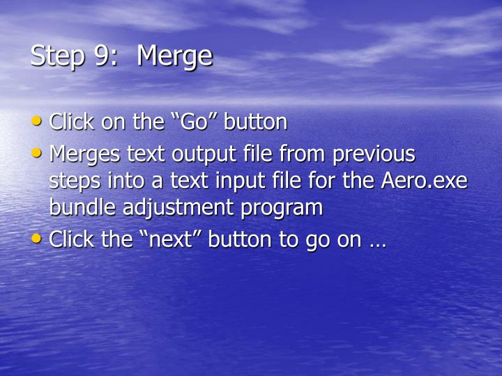 Step 9:  Merge