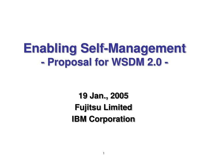 enabling self management proposal for wsdm 2 0