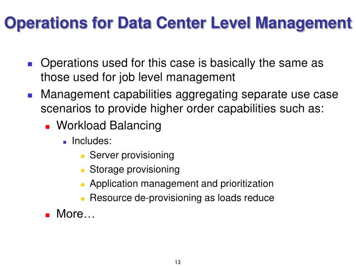 Operations for Data Center Level Management