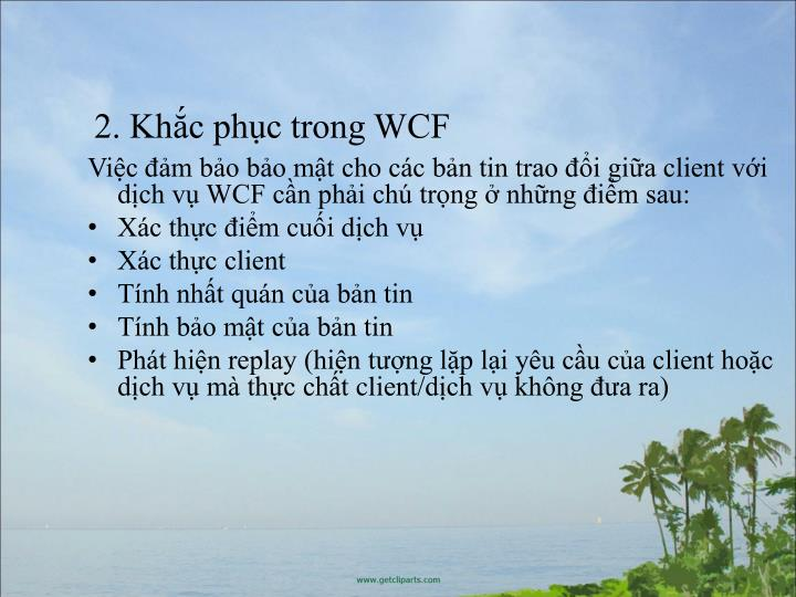 2. Khắc phục trong WCF