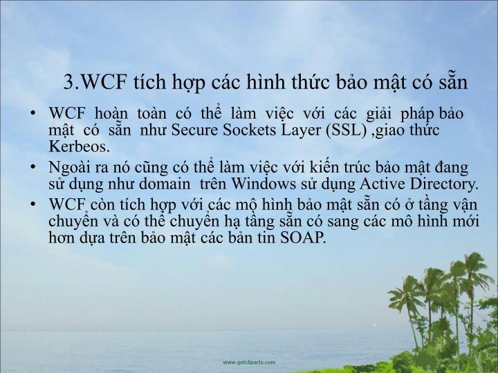 3.WCF tch hp cc hnh thc bo mt c sn
