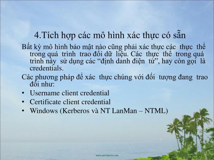 4.Tch hp cc m hnh xc thc c sn