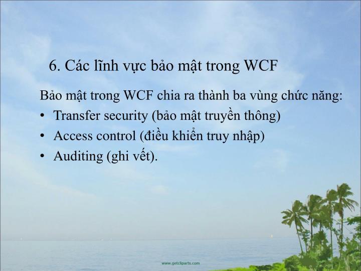 6. Cc lnh vc bo mt trong WCF