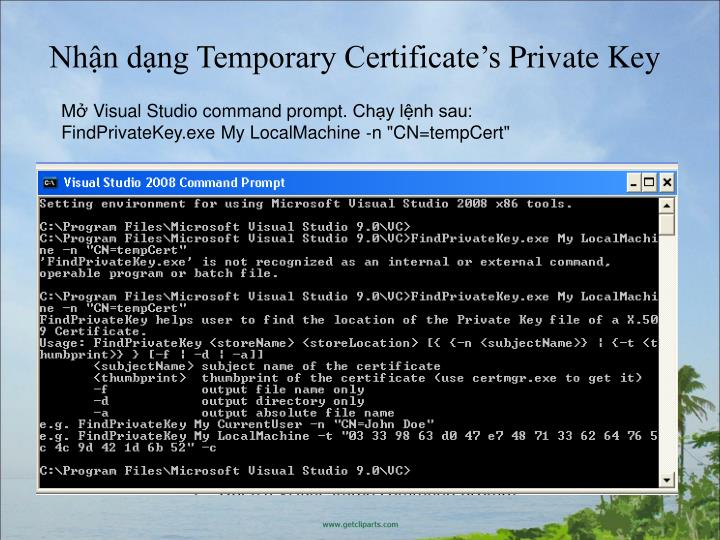 Nhận dạng Temporary Certificate's Private Key