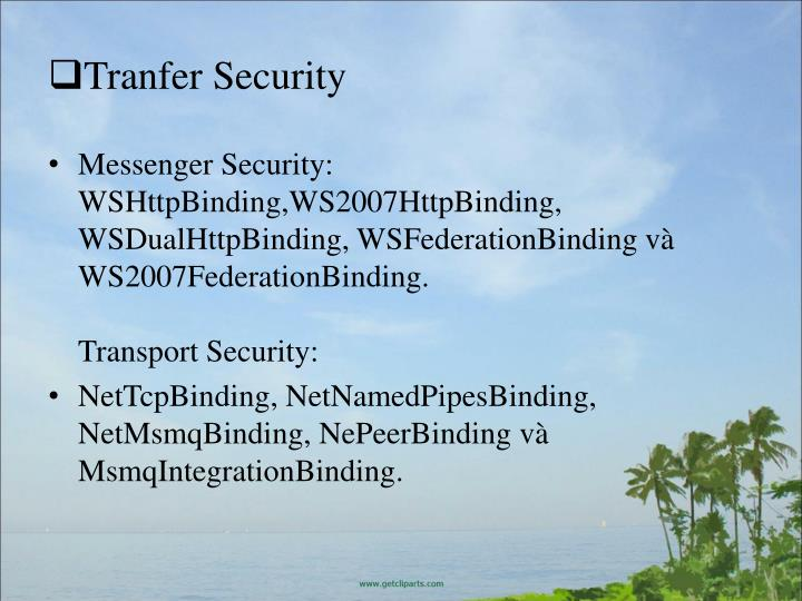 Tranfer Security