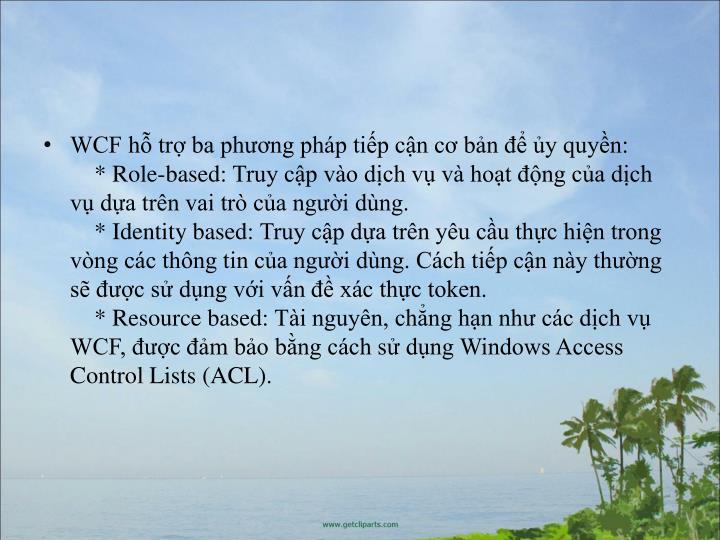 WCF h tr ba phng php tip cn c bn  y quyn: