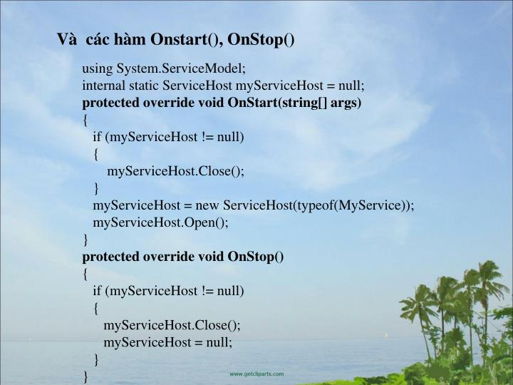 V  cc hm Onstart(), OnStop()