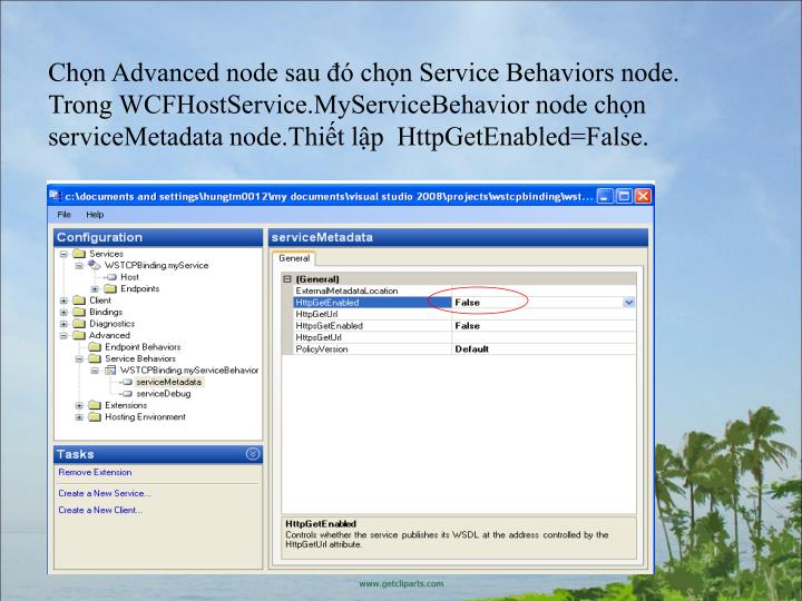 Chn Advanced node sau  chn Service Behaviors node.