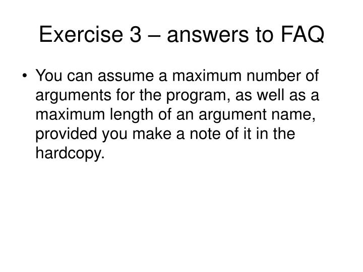 Exercise 3 – answers to FAQ