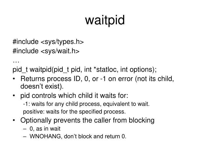 waitpid