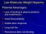 low molecular weight heparins1