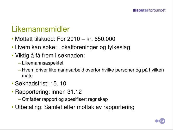 Likemannsmidler
