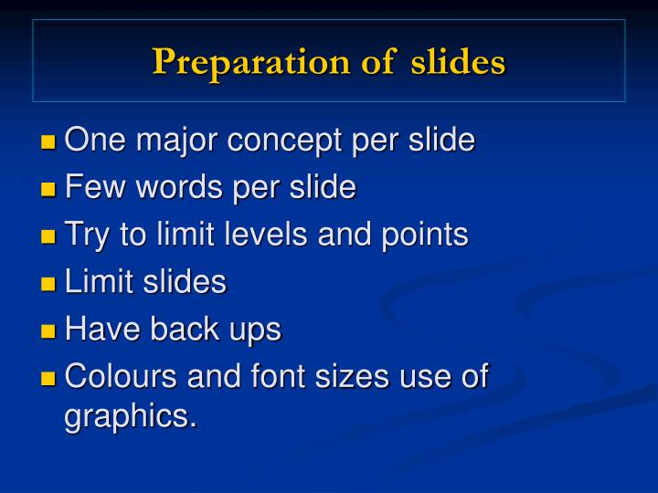 Preparation of slides