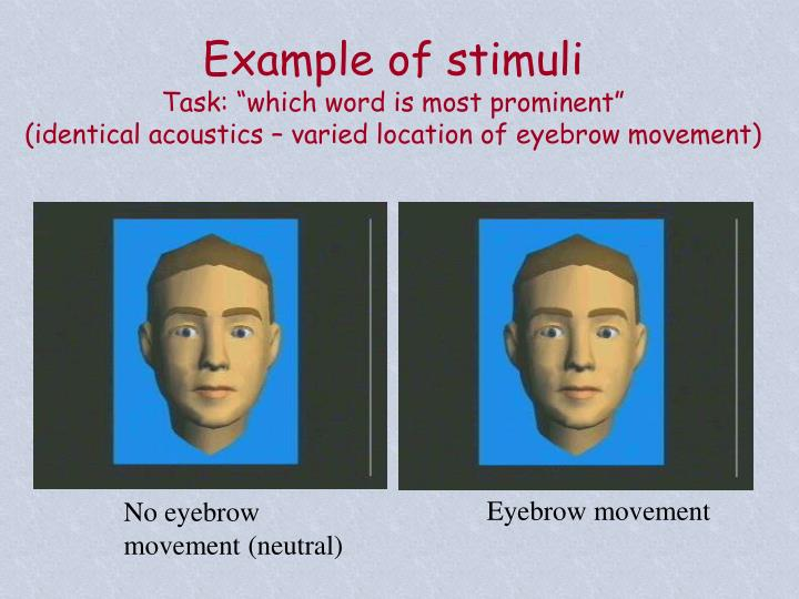 Example of stimuli