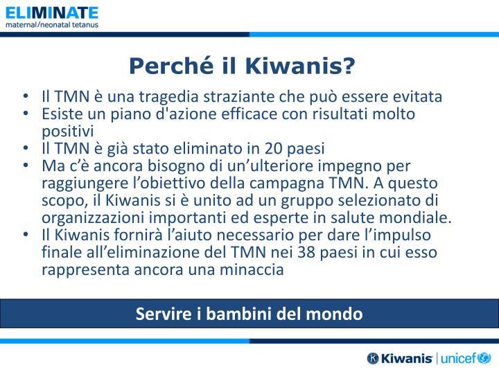 Perché il Kiwanis?