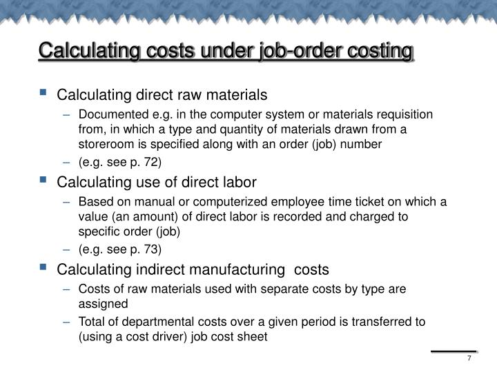 Calculating costs under job-order costing
