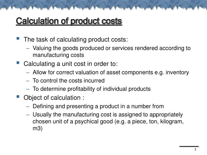 Calculation of product costs