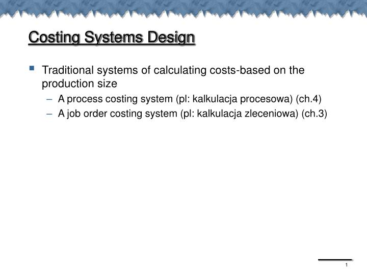 Costing Systems Design