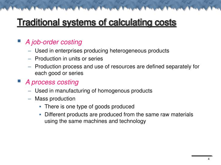 Traditional systems of calculating costs