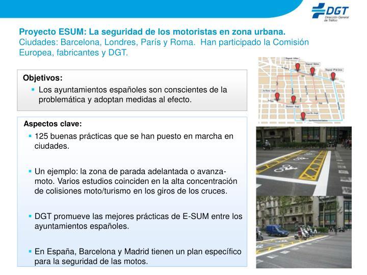 Proyecto ESUM: La seguridad de los motoristas en zona urbana.