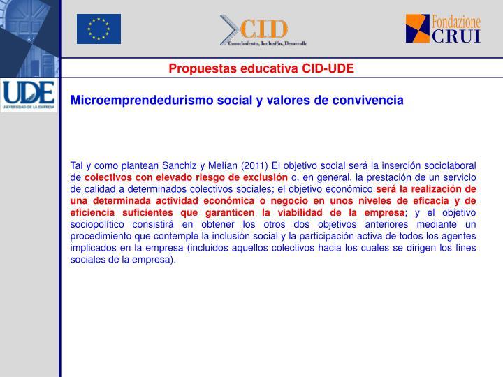 Propuestas educativa CID-UDE