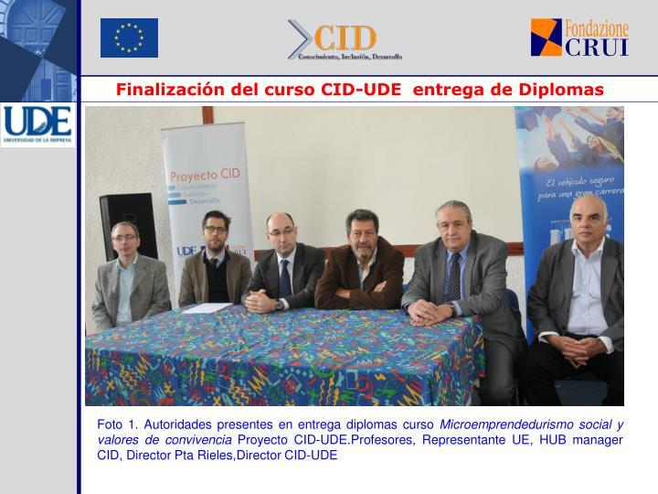 Finalización del curso CID-UDE  entrega de Diplomas