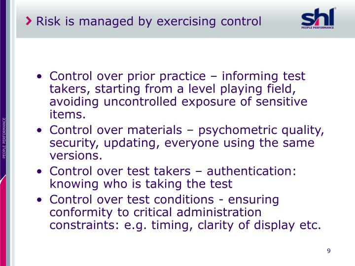 Risk is managed by exercising control