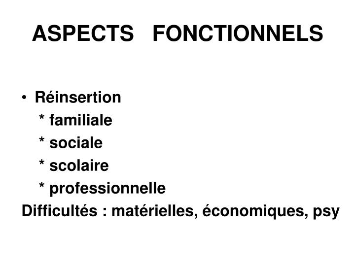 ASPECTS   FONCTIONNELS