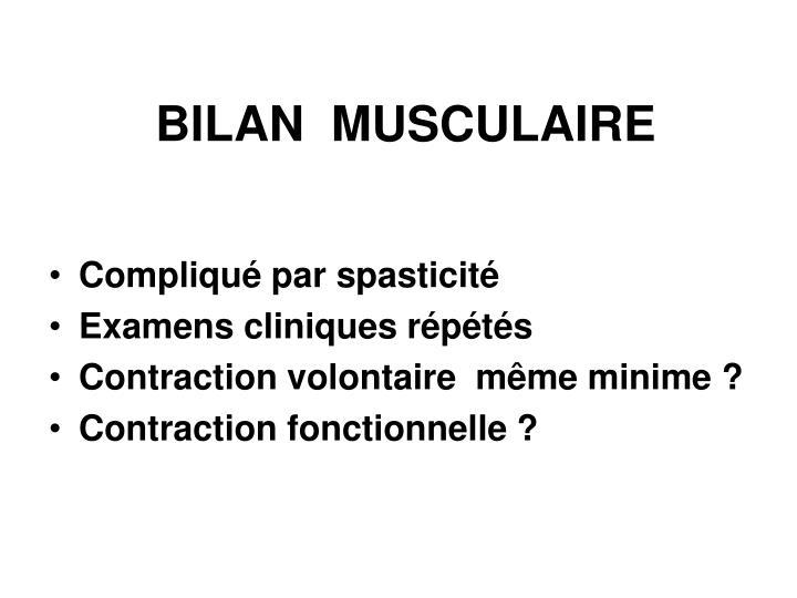 BILAN  MUSCULAIRE