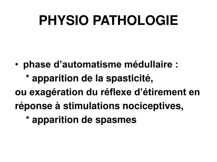 PHYSIO PATHOLOGIE