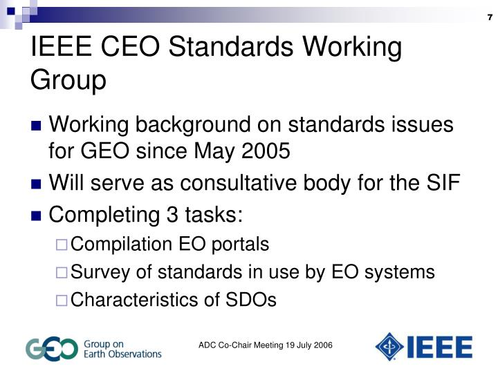 IEEE CEO Standards Working Group
