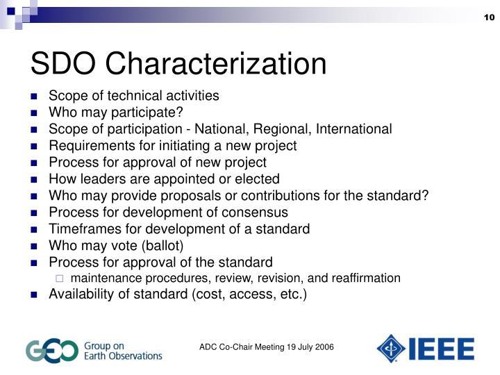 SDO Characterization