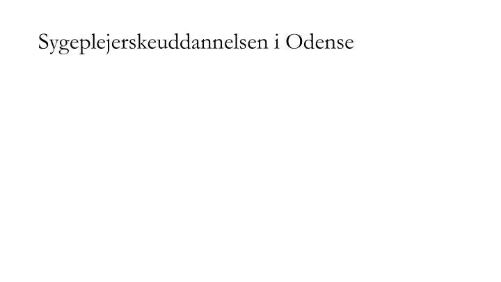 Sygeplejerskeuddannelsen i Odense