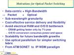 motivations for optical packet switching