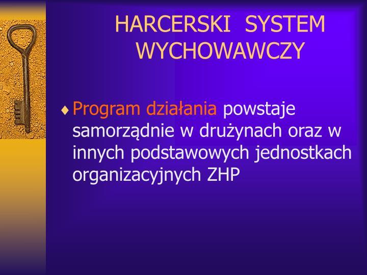 HARCERSKI  SYSTEM WYCHOWAWCZY