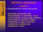 metoda harcerska cechy1