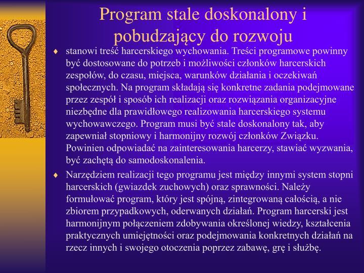 Program stale doskonalony i pobudzający do rozwoju