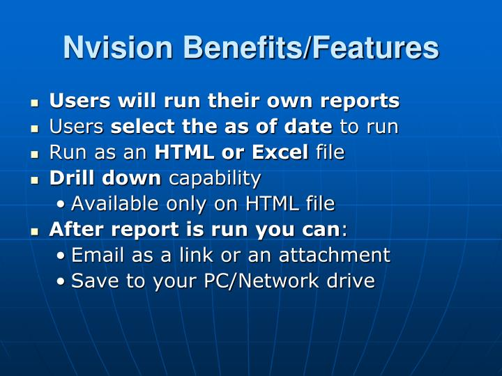 Nvision Benefits/Features