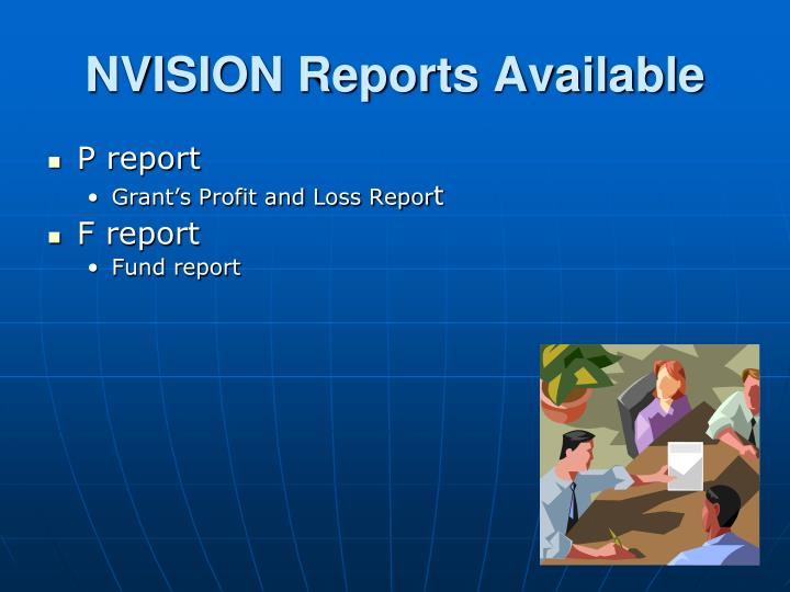 NVISION Reports Available