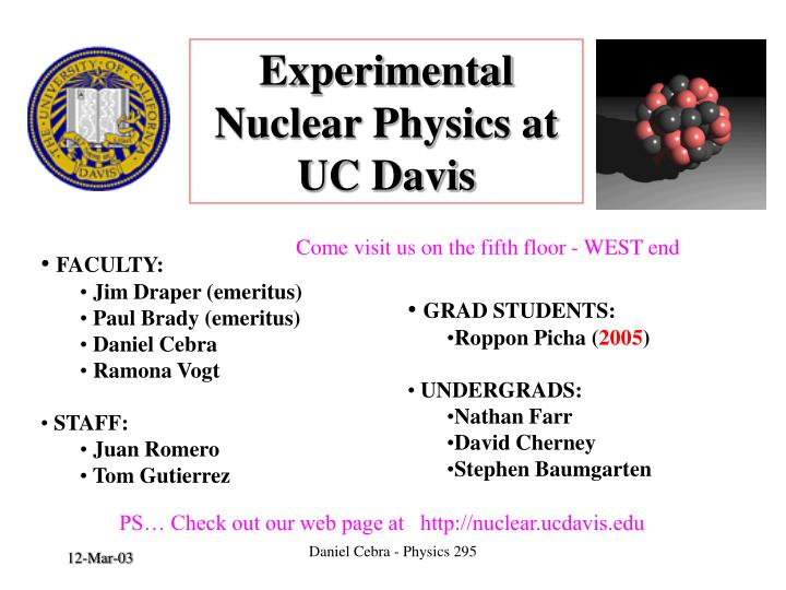 Experimental nuclear physics at uc davis