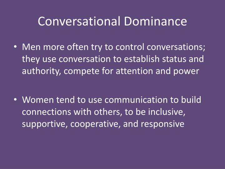 Conversational Dominance