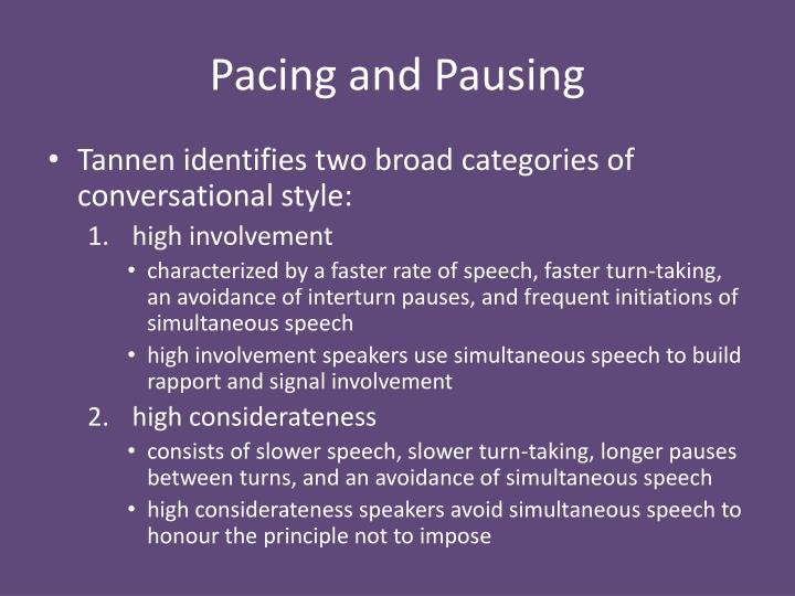 Pacing and Pausing