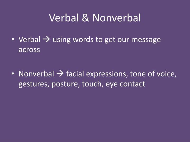 Verbal & Nonverbal