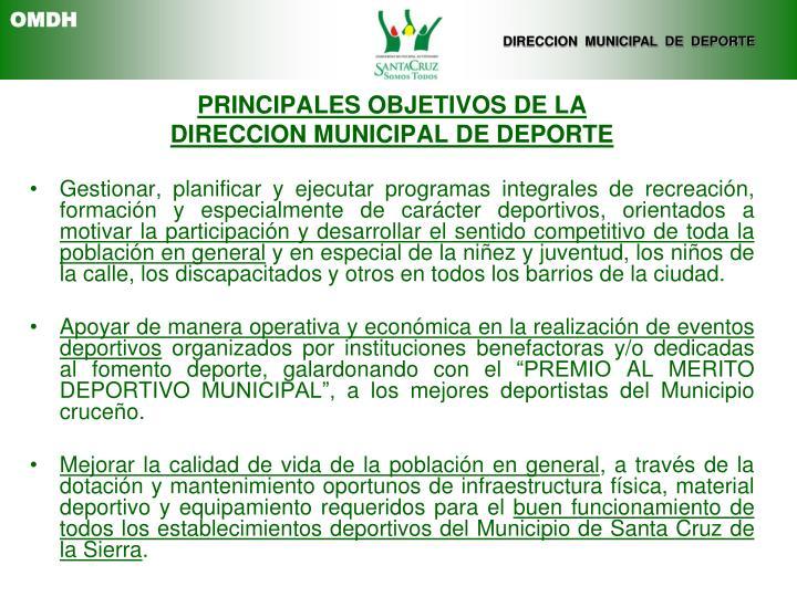 PRINCIPALES OBJETIVOS DE LA