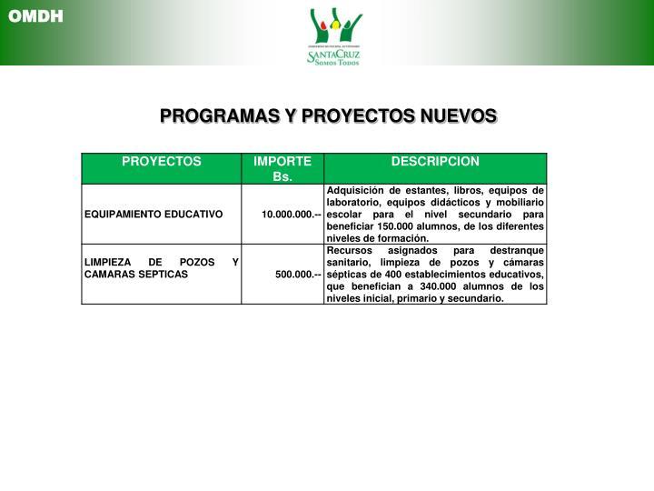 PROGRAMAS Y PROYECTOS NUEVOS