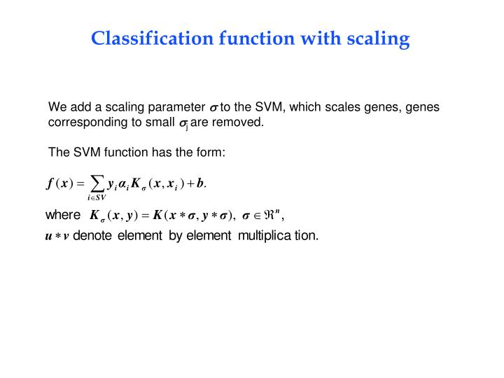 We add a scaling parameter